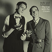Play & Download The Cat With The Cream by Belle and Sebastian | Napster