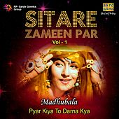 Play & Download Sitare Zameen Par : Madhubala by Various Artists | Napster