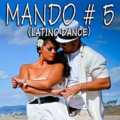 Play & Download Mambo #5 (Latino Dance) by Various Artists | Napster