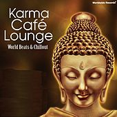 Karma Cafe Lounge by Various Artists