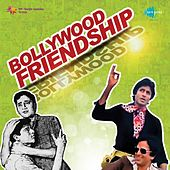 Bollywood Friendship by Various Artists