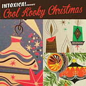 Intoxica! Presents Cool Kooky Christmas by Various Artists