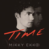 Time by Mikky Ekko