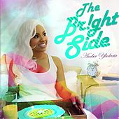 Play & Download The Bright Side by Amber Yholeata | Napster