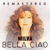 Play & Download Bella ciao by Milva | Napster