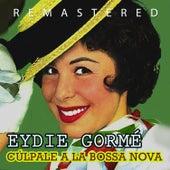 Play & Download Cúlpale a la bossa nova by Eydie Gorme | Napster