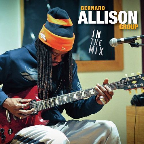 Play & Download In the Mix by Bernard Allison | Napster