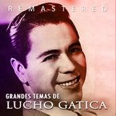 Play & Download Grandes temas de Lucho Gatica by Lucho Gatica | Napster