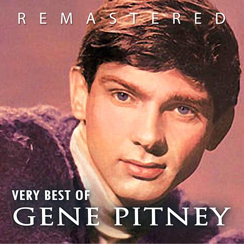Play & Download Very Best of Gene Pitney by Gene Pitney | Napster
