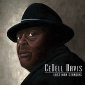 Play & Download Last Man Standing by Cedell Davis | Napster