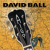 Play & Download Amigo by David Ball | Napster