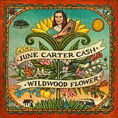 Play & Download Wildwood Flower by June Carter Cash | Napster