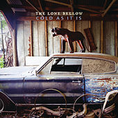 Play & Download Cold As It Is by The Lone Bellow | Napster