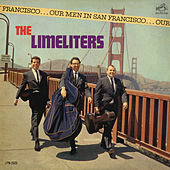 Our Men in San Francisco by The Limeliters