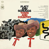 Play & Download Town and Country by Flatt and Scruggs | Napster