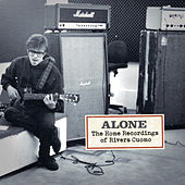 Play & Download Alone: The Home Recordings Of Rivers Cuomo 1992-2007 by Rivers Cuomo | Napster
