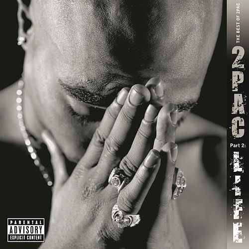 Play & Download The Best Of 2pac -  Pt. 2: Life by 2Pac | Napster