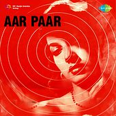 Aar Paar (Original Motion Picture Soundtrack) by Various Artists