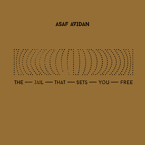 The Jail That Sets You Free de Asaf Avidan