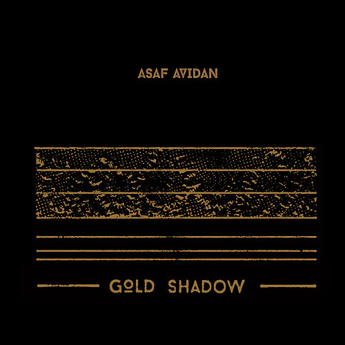 Gold Shadow de Asaf Avidan