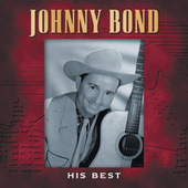 Play & Download His Best by Johnny Bond | Napster