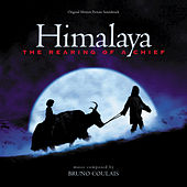 Play & Download Himalaya: The Rearing Of A Chief by Bruno Coulais | Napster
