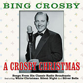 Play & Download A Crosby Christmas by Bing Crosby | Napster