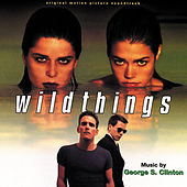 Play & Download Wild Things by George S. Clinton | Napster