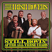 Play & Download Still Rovin' After All These Years by Irish Rovers | Napster