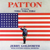 Play & Download Patton / Tora! Tora! Tora! by Jerry Goldsmith | Napster