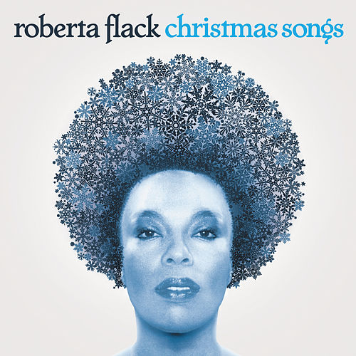 Play & Download Christmas Songs by Roberta Flack | Napster