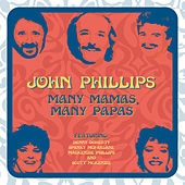 Many Mamas, Many Papas by John Phillips