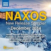 Naxos December 2014 New Release Sampler by Various Artists