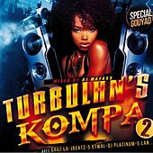 Turbulan's Kompa, Vol. 2 (Special Gouyad Mixed by DJ Mayass) by Various Artists