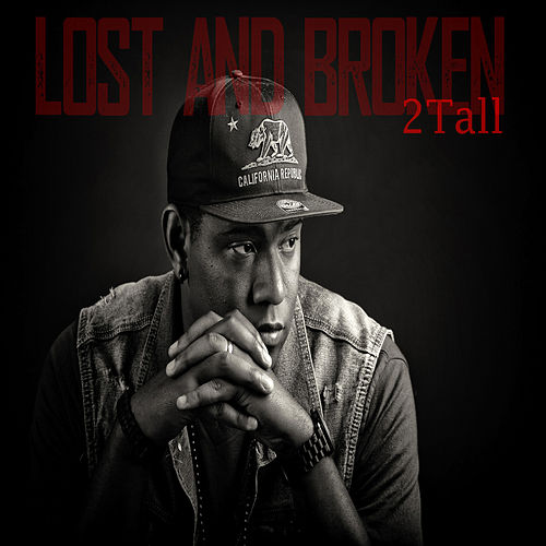 Play & Download Lost and Broken by 2 Tall | Napster