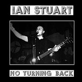 Play & Download No Turning Back by Ian Stuart | Napster