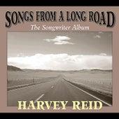 Songs From a Long Road by Harvey Reid