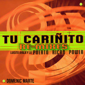 Play & Download Tu Carinito Remixes by Puerto Rican Power | Napster