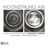 Gregory W. Brown: Moonstrung Air by Various Artists