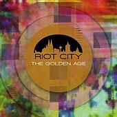 Play & Download Riot City - The Golden Age by Various Artists | Napster