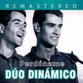 Play & Download Perdóname by Dúo Dinámico | Napster