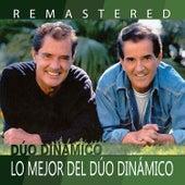 Play & Download Lo mejor del Dúo Dinámico by Dúo Dinámico | Napster