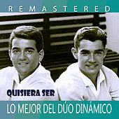 Play & Download Quisiera ser by Dúo Dinámico | Napster