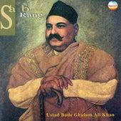Sab Rang (Live) by Ustad Bade Ghulam Ali Khan