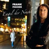 Engel der Nacht by Frank Fischer