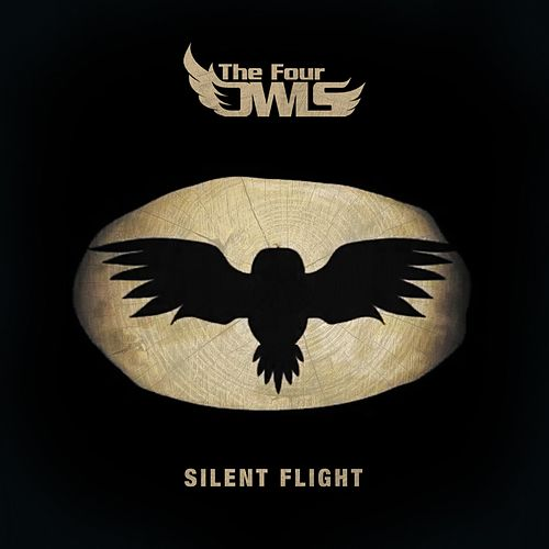 Play & Download Silent Flight by The Four Owls | Napster