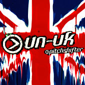 Play & Download Un-United Kingdom by Pitchshifter | Napster