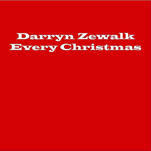 Play & Download Every Christmas by Darryn Zewalk | Napster