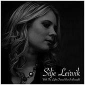 Play & Download With The Lights Turned Out So Beautiful by Silje Leirvik | Napster