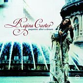 Paganini: After A Dream by Regina Carter
